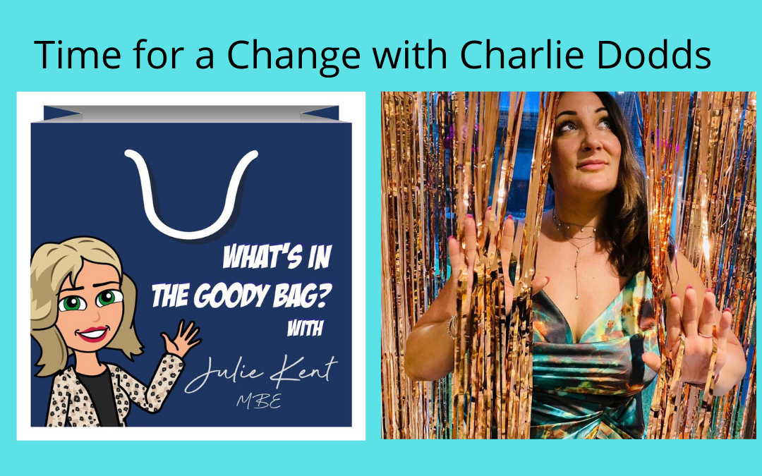 Time for a Change with Charlie Dodds